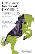 Télécharger le livre :  Danse avec ton cheval d'Ombre
