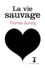 Télécharger cet ebook : La Vie sauvage