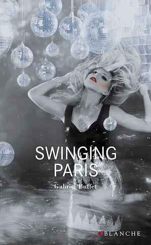 Téléchargez le livre :  Swinging Paris