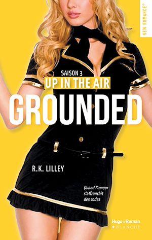 Téléchargez le livre :  Up in the air Saison 3 Grounded