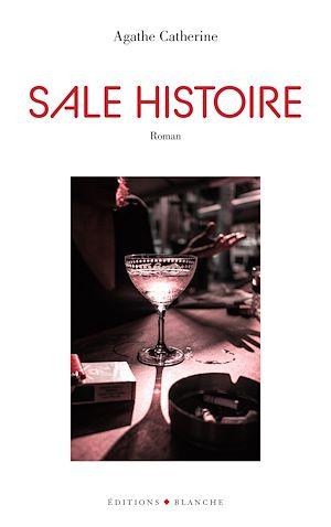 Téléchargez le livre :  Sale Histoire
