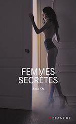 Télécharger cet ebook : Femmes secrètes