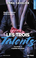 Télécharger le livre :  Les trois talents Saison 2 Le gardien des secrets -Extrait offert-