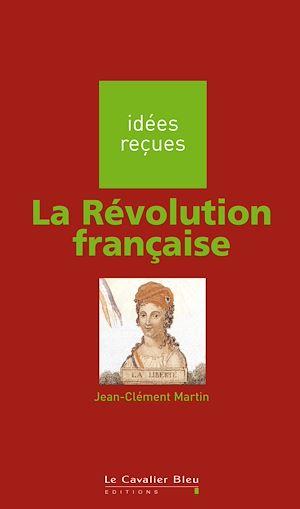 Téléchargez le livre :  La Révolution française