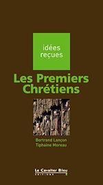 Télécharger le livre :  Les Premiers Chrétiens