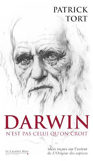 Téléchargez le livre :  Darwin n'est pas celui qu'on croit