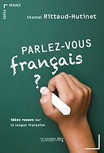 Télécharger cet ebook : Parlez-vous français ?