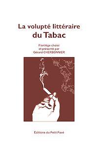 Télécharger le livre : La volupté littéraire du Tabac