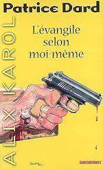 Télécharger le livre :  Alix Karol 7 L'Évangile selon moi-même