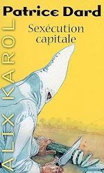 Télécharger le livre :  Alix Karol 12 Sexécution capitale