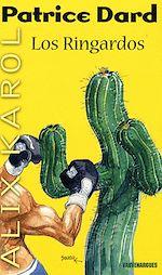 Télécharger le livre :  Alix Karol 14 Los Ringardos