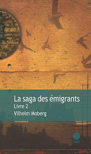 Téléchargez le livre :  La saga des émigrants - Livre 2