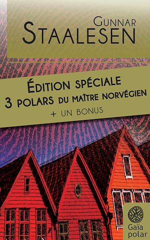 Téléchargez le livre :  Edition Spéciale Gunnar Staalesen - 3 enquêtes de l'inspecteur Varg Veum