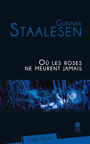 Téléchargez le livre :  Où les roses ne meurent jamais