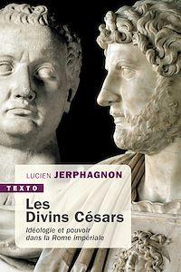 Télécharger le livre : Les Divins Césars