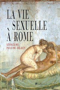 Télécharger le livre : La vie sexuelle a Rome