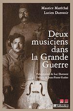 Télécharger le livre :  Deux musiciens dans la grande guerre