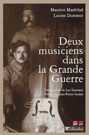 Téléchargez le livre :  Deux musiciens dans la grande guerre