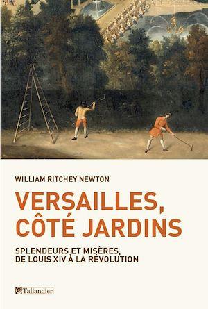 Téléchargez le livre :  Versailles, côté jardins