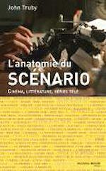 Télécharger cet ebook : Anatomie du scénario