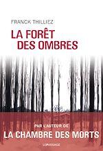 Télécharger le livre :  La Forêt des ombres
