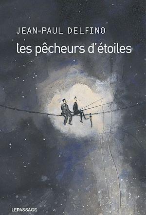 Téléchargez le livre :  Pêcheurs d'étoiles