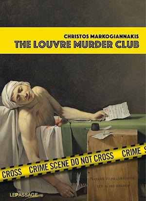 Téléchargez le livre :  The Louvre Murder Club (Scènes de crime au Louvre version anglaise)