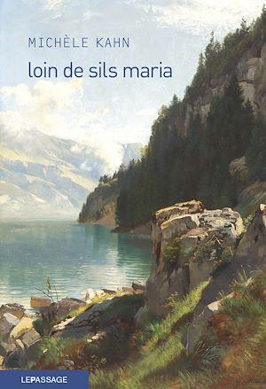 Téléchargez le livre :  Loin de Sils Maria