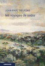 Télécharger le livre :  Les voyages de sable