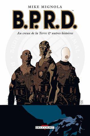 Téléchargez le livre :  BPRD T01