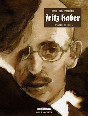 Téléchargez le livre :  Fritz Haber T01