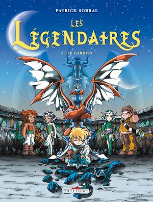 Téléchargez le livre :  Les Légendaires T02