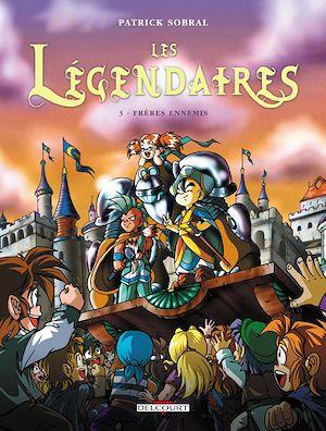 Téléchargez le livre :  Les Légendaires T03