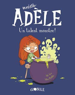 Téléchargez le livre :  Mortelle Adèle, Tome 06