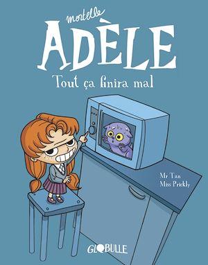Téléchargez le livre :  Mortelle Adèle, Tome 01