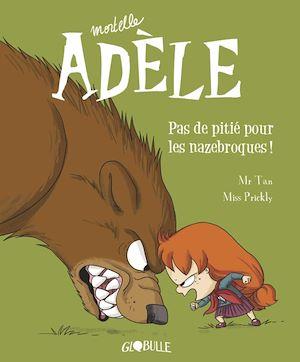 Téléchargez le livre :  Mortelle Adèle, Tome 07