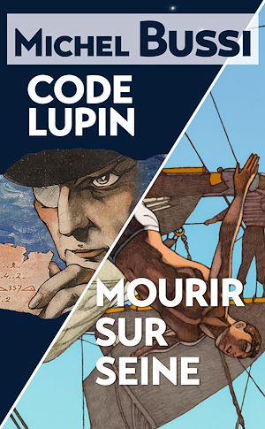 Téléchargez le livre :  Mourir sur Seine - Code Lupin