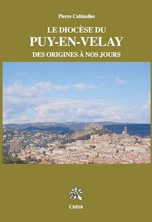 Téléchargez le livre :  Le Diocèse du Puy en Velay