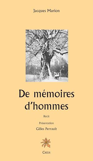 Téléchargez le livre :  De mémoires d'hommes