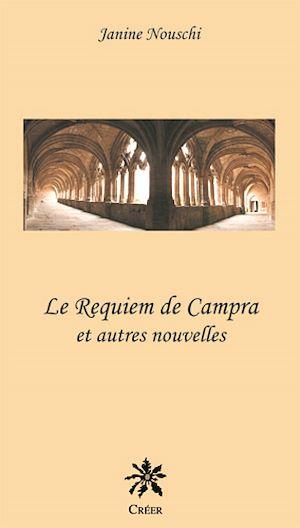Téléchargez le livre :  Le requiem de Campra - Et autres nouvelles