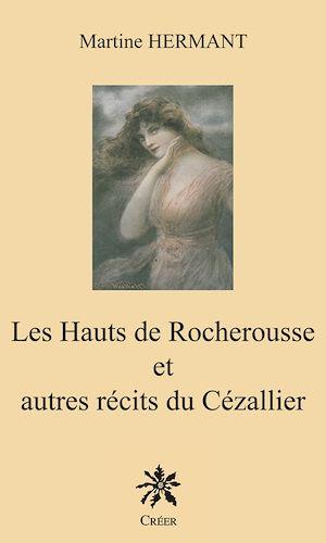 Téléchargez le livre :  Les Hauts de Rocherousse et autre récits du Cézallier