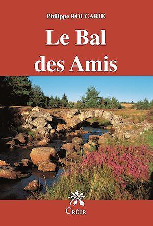Téléchargez le livre :  Le Bal des Amis