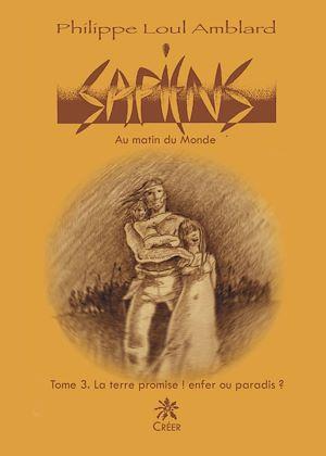 Téléchargez le livre :  Sapiens - Au matin du monde -  Tome 3