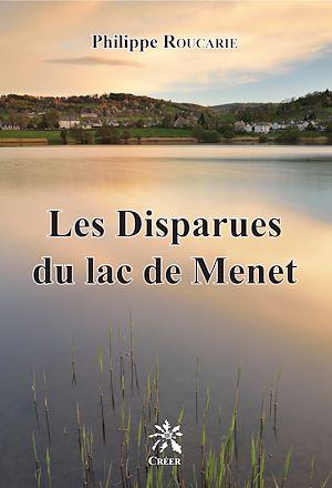 Téléchargez le livre :  Les disparues du lac de Menet