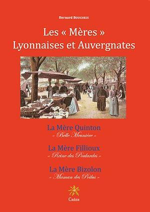 Téléchargez le livre :  Les « Mères » lyonnaises et auvergnates