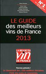 Télécharger cet ebook : Le guide des meilleurs vins de France 2013