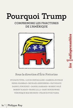 Téléchargez le livre :  Pourquoi Trump