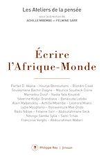 Télécharger cet ebook : Ecrire l'Afrique-Monde