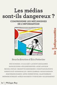 Télécharger le livre : Les médias sont-ils dangereux ?