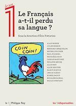 Télécharger le livre :  Le Français a-t-il perdu sa langue?